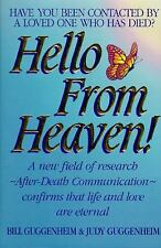 Hello from Heaven! A New Field of Research After-Death Communication C-ExLibrary