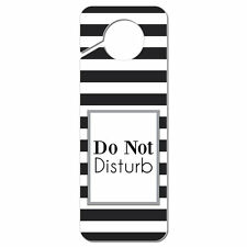 Do Not Disturb Striped Black and White Plastic Door Knob Hanger Sign