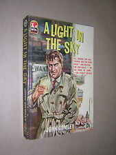 A LIGHT IN THE SKY. JOHN COMLEY. 1960 WDL PAPERBACK. SCARCE