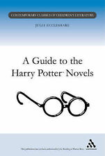 A GUIDE TO THE HARRY POTTER NOVELS (CONTEMPORARY CLASSICS IN CHILDREN'S LITERATU