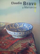 CLAUDIO BRAVO. MARRUECOS. Mexican Art Book