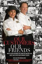 Our Customers, Our Friends: What 50 Years in Business Has Taught Rita and...