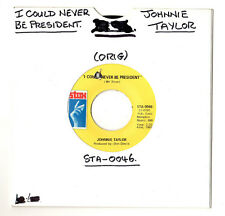 """SOUL.JOHNNIE TAYLOR.I COULD NEVER BE PRESIDENT / IT'S AMAZING.U.S.ORIG 7"""".EX"""