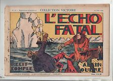 Collection VICTOIRE n°16. Alain La Foudre. L'Echo fatal. 1939