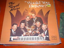 The Royal Heirs-Would You Believe-LP-Word-WST 8446-Near Mint-Vinyl Record