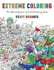 Animorphia : An Extreme Coloring and Search Challenge by Kerby Rosanes (2015,...