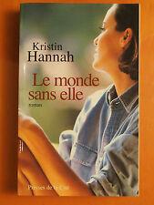 Le monde sans elle -Kristin Hannah -Roman Presses de la Cité