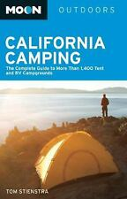 Moon California Camping: The Complete Guide to More Than 1,400 Tent and RV Camp