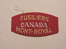 INSIGNE BADGE COMMONWEALTH  FUSILIERS CANADA MONT- ROYAL