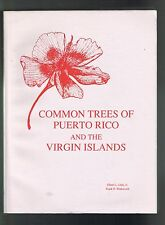 Elbert Little Frank Wadsworth Common Trees Of Puerto Rico And The Virgin Islands