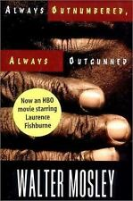 Always Outnumbered, Always Outgunned Mosley, Walter Hardcover