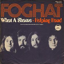 "7"" Foghat – What A Shame // Germany 1973"