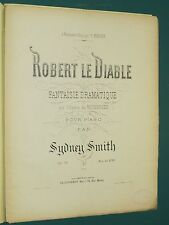 """Partition Piano Sidney SMITH """"Robert le Diable""""  Op.78"""