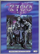 Fumetto 2700 THE YUMI' SAGA ANNO 1997  I PIRATI DEL MARE SETTENTRIONALE