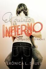 Doble o Nada: El Quinto Infierno by Verónica Sauer (2016, Paperback, Large Type)