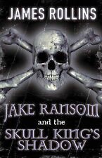 Jake Ransom and the Skull King's Shadow, By Rollins, James,in Used but Acceptabl