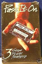 3 Steps From Nowhere Pass It On 3 track CASSETTE TAPE NEW!