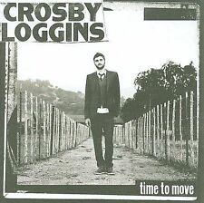 NEW - Time To Move by Crosby Loggins
