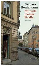 Honigmann, Barbara - Chronik meiner Straße