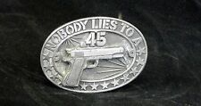 Vtg Colt .45 men's belt buckle Nobody Lies to a .45 made in USA FREE SHIPPING!!