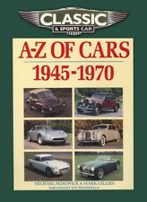 Classic and Sports Car Magazine A-Z of Cars 1945-1970 (Classic & Sports Car Mag.