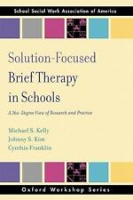 SSWAA Workshop: Solution-Focused Brief Therapy in Schools : A 360-Degree View...