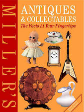 Millers Antiques and Collectables: The Facts at Your Fingertips (Millers Antique