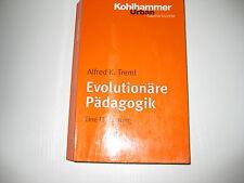 Evolutionäre Pädagogik von Alfred K. Treml (2004)