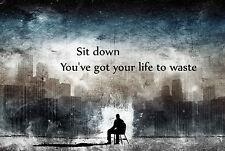 A4 Poster-sentarse tienes tu vida con los residuos (divertida imagen palabra Arte)