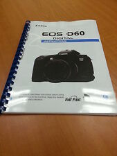 CANON  EOS D60 FULL PRINTED INSTRUCTION MANUAL USER GUIDE 148 PAGES A5
