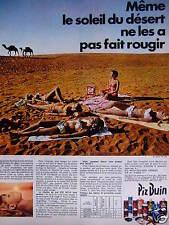 PUBLICITÉ 1967 PIZ BUIN LE SOLEIL DU DESERT NE LES FAIT PAS ROUGIR - ADVERTISING