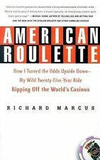 American Roulette : How I Turned the Odds Upside Down - My Wild...