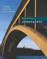 Essentials of Investments by Alan J. Marcus, Zvi Bodie and Alex Kane (2003,...