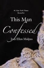 NEW This Man Confessed by Jodi Ellen Malpas Paperback Trilogy 3 Sleaze Romance