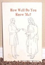 HOW WELL DO YOU KNOW ME? by Hancock RAYMOND 2ND WARD CANADA LDS MORMON RARE PB