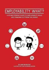 Employability What? by Ann Newlove (2014, Paperback)