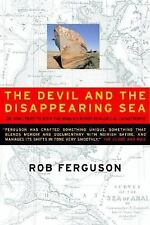 The Devil and the Disappearing Sea: A True Story About the Aral Sea Ca-ExLibrary