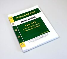 JOHN DEERE 110 112 LAWN and GARDEN TRACTOR SERVICE REPAIR TECHNICAL SHOP MANUAL