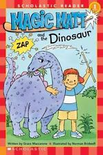 Scholastic Reader: Magic Matt and the Dinosaur by Grace Maccarone (2004,...