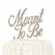 Meant to Be Cake Topper - Bridal Shower, Engagement, Wedding Decoration Gold