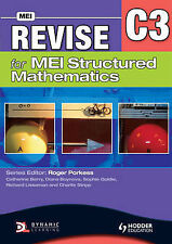 Revise for MEI Structured Mathematics - C3 by Sophie Goldie, Charlie Stripp,...