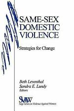 Same-Sex Domestic Violence: Strategies For Change (SAGE Series on Viol-ExLibrary