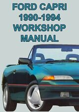 FORD CAPRI WORKSHOP MANUAL: 1990-1994