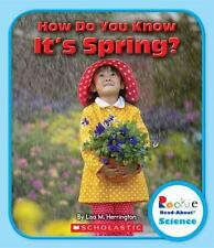 How Do You Know It's Spring? (Rookie Read-About Science (Paperback)), Herrington