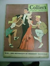 COLLIERS MAGAZINE OCTOBER 4 1941 WAR AND NEUTRALITY PRESIDENT ROOSEVELT