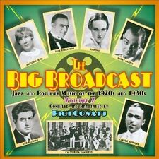 The  Big Broadcast, Vol. 7: Jazz and Popular Music of the 1920s and 1930s by...