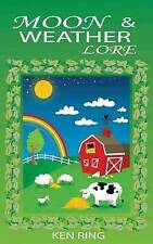 Moon & Weather Lore by Ring, Ken -Paperback