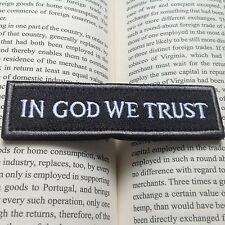 IN GOD WE TRUST TACTICAL MILITARY USA ARMY ISAF MORALE BADGE SWAT PATCH