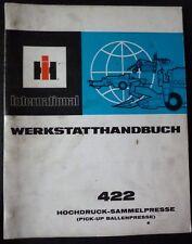 IHC Hochdruck-Ballenpresse 422 Werkstatthandbuch