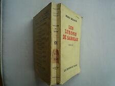 1932 LES LURONS DE SABOLAS DE HENRI BERAUD CHEZ LES EDITIONS DE FRANCE